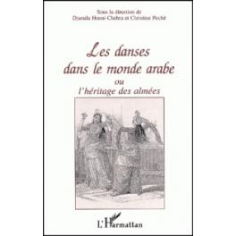 Les danses dans le monde arabe ou l'héritage des almées