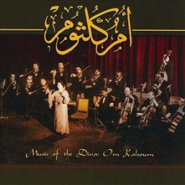 Music of the diva: Om Kalsoum