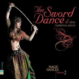 The sword dance & other mysterious pieces, vol 2
